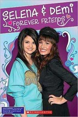 Selena & Demi: Forever Friends