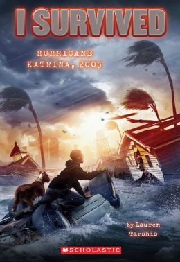 I Survived Hurricane Katrina, 2005 (I Survived Series #3)
