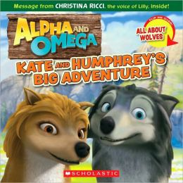 Kate And Humphrey's Big Adventure/all About Wolves