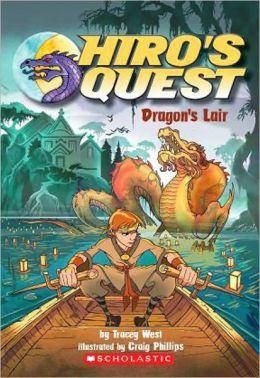 Dragon's Lair (Hiro's Quest Series #4)