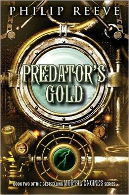 Predator's Gold (Predator Cities Series #2)