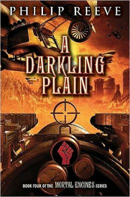 A Darkling Plain (Predator Cities Series #4)