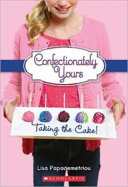 Taking the Cake! (Confectionately Your Series #2)