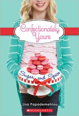 Sugar and Spice (Confectionately Yours Series #3)