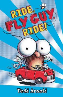 Ride, Fly Guy, Ride! (Fly Guy Series #11)