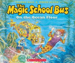 The Magic School Bus on the Ocean Floor (Magic School Bus Series)