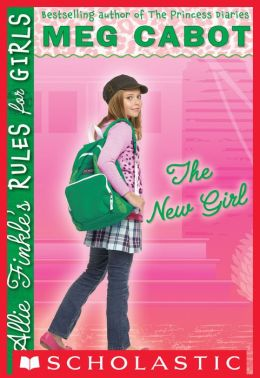 The New Girl (Allie Finkle's Rules for Girls Series #2)