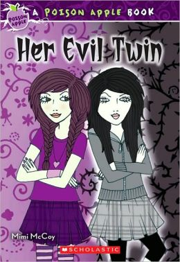 Her Evil Twin (Poison Apple Series #6)