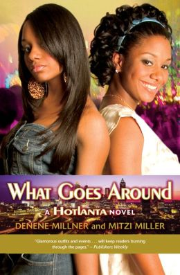 What Goes Around (Hotlanta Series)