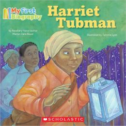 My First Biography - Harriet Tubman