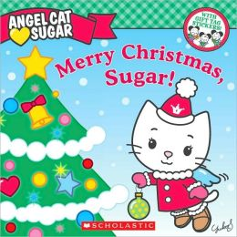 Merry Christmas, Sugar!
