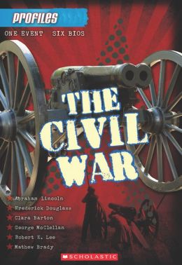 The Civil War (Profiles Series #1)