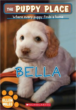Bella (The Puppy Place Series)