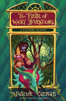The Field of Wacky Inventions (Floors Series #3)