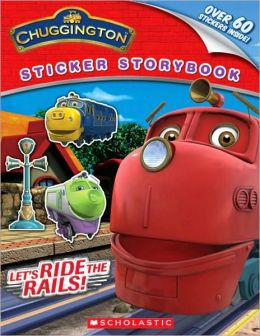 Let's Ride the Rails! (Chuggington Series)