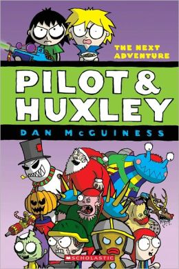 The Next Adventure (Pilot & Huxley Series #2)
