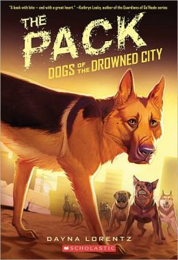 The Pack (Dogs of the Drowned City Series #2)