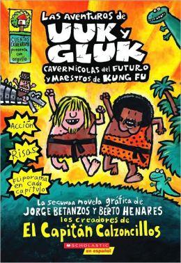 Las aventuras de Uuk y Gluk, cavernicolas del futuro y maestros de Kung-Fu