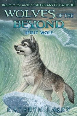 Spirit Wolf (Wolves of the Beyond Series #5)