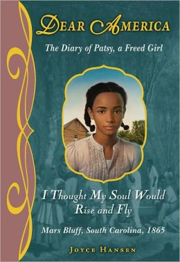 Dear America: I Thought My Soul Would Rise and Fly - Library Edition