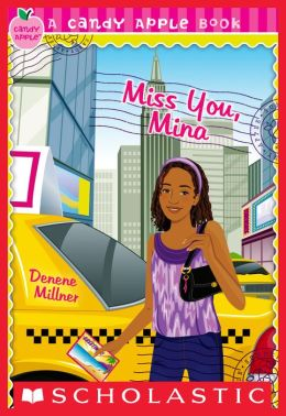 Candy Apple #27: Miss You, Mina