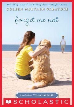 Forget Me Not (Life of Willa Havisham Series #1)