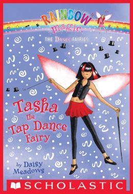 Tasha the Tap Dance Fairy (Dance Fairies Series #4)
