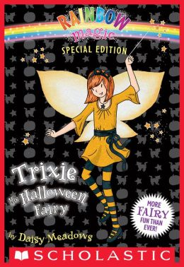 Trixie the Halloween Fairy (Rainbow Magic Series: Special Edition)