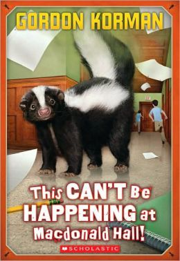 This Can't Be Happening at Macdonald Hall (Macdonald Hall Series #1)