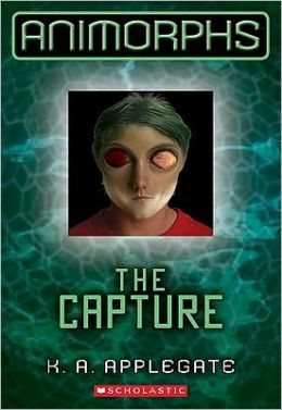 The Capture (Animorphs Series #6)