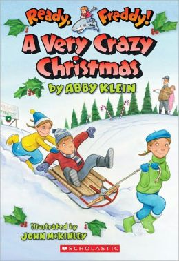 A Very Crazy Christmas (Ready, Freddy! Series #23)