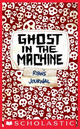 Ghost in the Machine (Skeleton Creek Series #2)