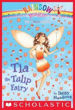 Tia the Tulip Fairy (Petal Fairies Series #1)