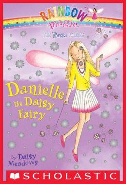 Danielle the Daisy Fairy (Petal Fairies Series #6)