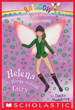 Helena the Horse-Riding Fairy (Sports Fairies Series #1)