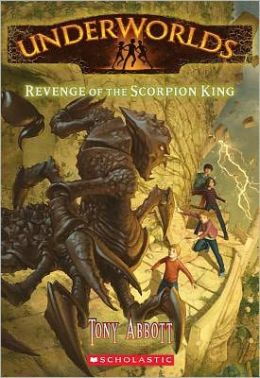 Revenge of the Scorpion King (Underworlds Series #3)