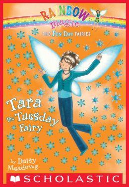 Tara the Tuesday Fairy (Fun Day Fairies Series #2)