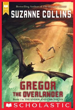 Gregor the Overlander (Underland Chronicles Series #1)