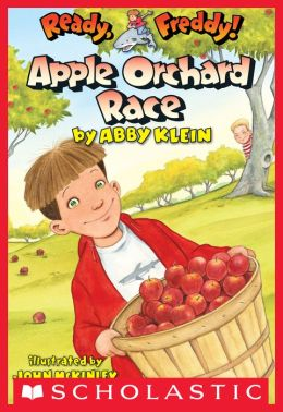 Apple Orchard Race (Ready, Freddy! Series #20)