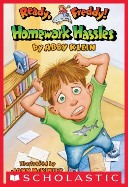 Homework Hassles (Ready, Freddy! Series #3)