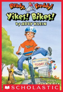 Yikes! Bikes! (Ready, Freddy! Series #7)