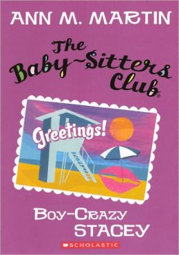 Boy-Crazy Stacey (The Baby-Sitters Club Series #8)