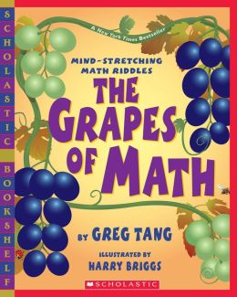 The Grapes of Math: Mind-Stretching Math Riddles (Scholastic Bookshelf)