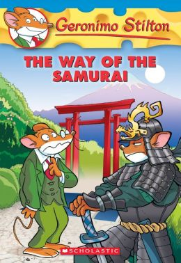 The Way of the Samurai (Geronimo Stilton Series #49)