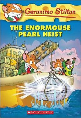 The Enormouse Pearl Heist (Geronimo Stilton Series #51)