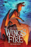 Book Cover Image. Title: Wings of Fire Book Four:  The Dark Secret, Author: Tui T. Sutherland