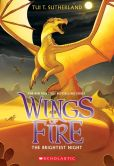 Book Cover Image. Title: The Brightest Night (Wings of Fire Series #5), Author: Tui T. Sutherland