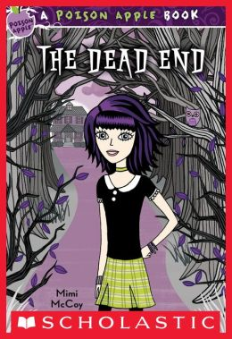 The Dead End (Poison Apple Series)