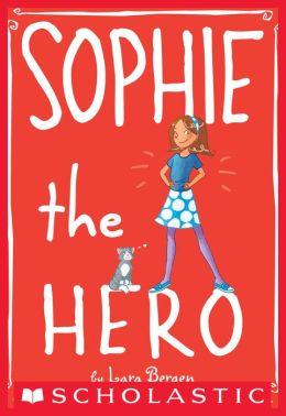 Sophie the Hero (Sophie Miller Series #2)