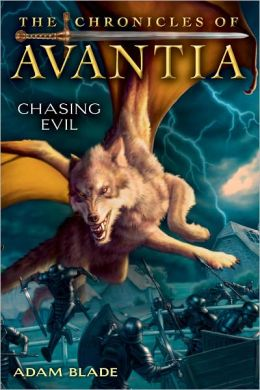 Chasing Evil (Chronicles of Avantia Series #2)